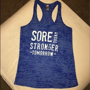 Sore Today Stronger Tomorrow Workout Tank